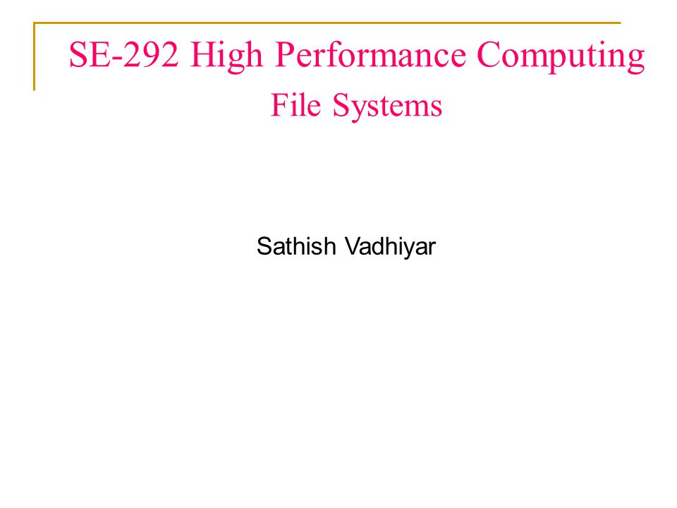 2 FILE SYSTEMS What is a file.