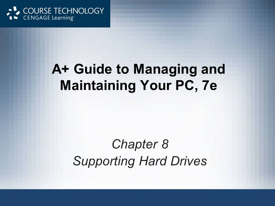 A+ Guide to Managing and Maintaining Your PC, 7e2 Objectives Learn about the technologies used inside a hard drive and how data is organized on the drive Learn how a computer communicates with a hard drive Learn how hard drives can work together in a RAID array Learn about floppy drives Learn how to select and install a hard drive Learn how to solve hard drive problems