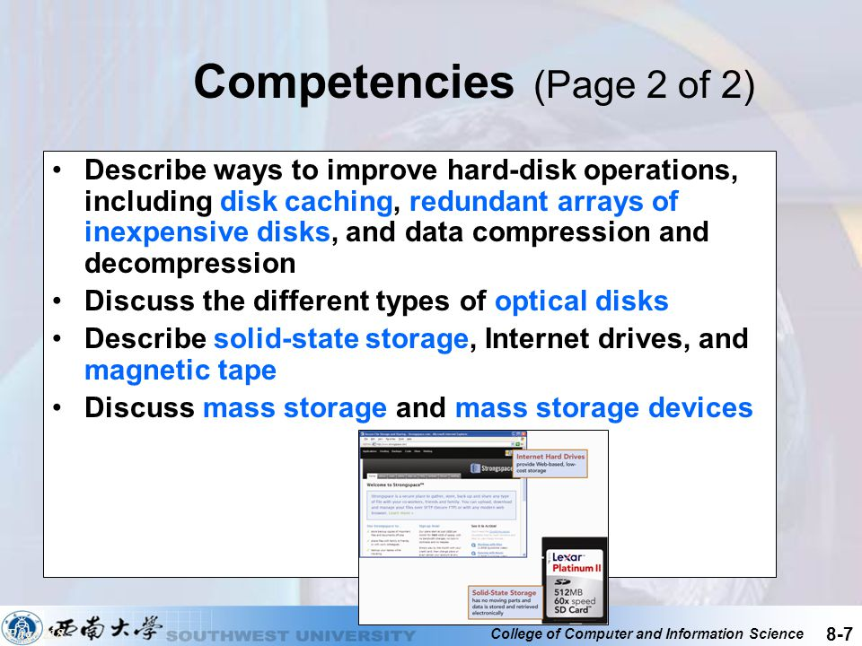 College of Computer and Information Science 8-8 Introduction Data storage has expanded from text and numeric files to include digital music files, photographic files, video files, and much more.