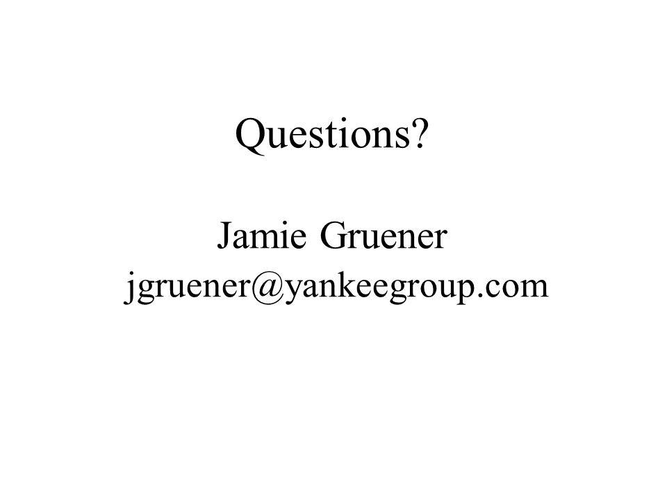 Questions? Jamie Gruener jgruener@yankeegroup.com