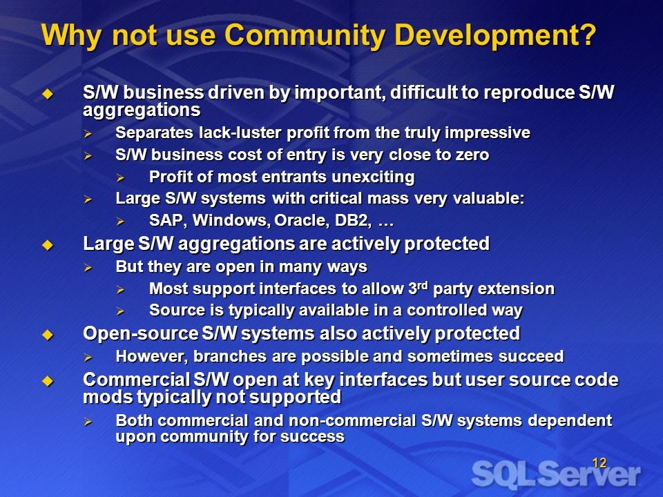 12 Why not use Community Development.