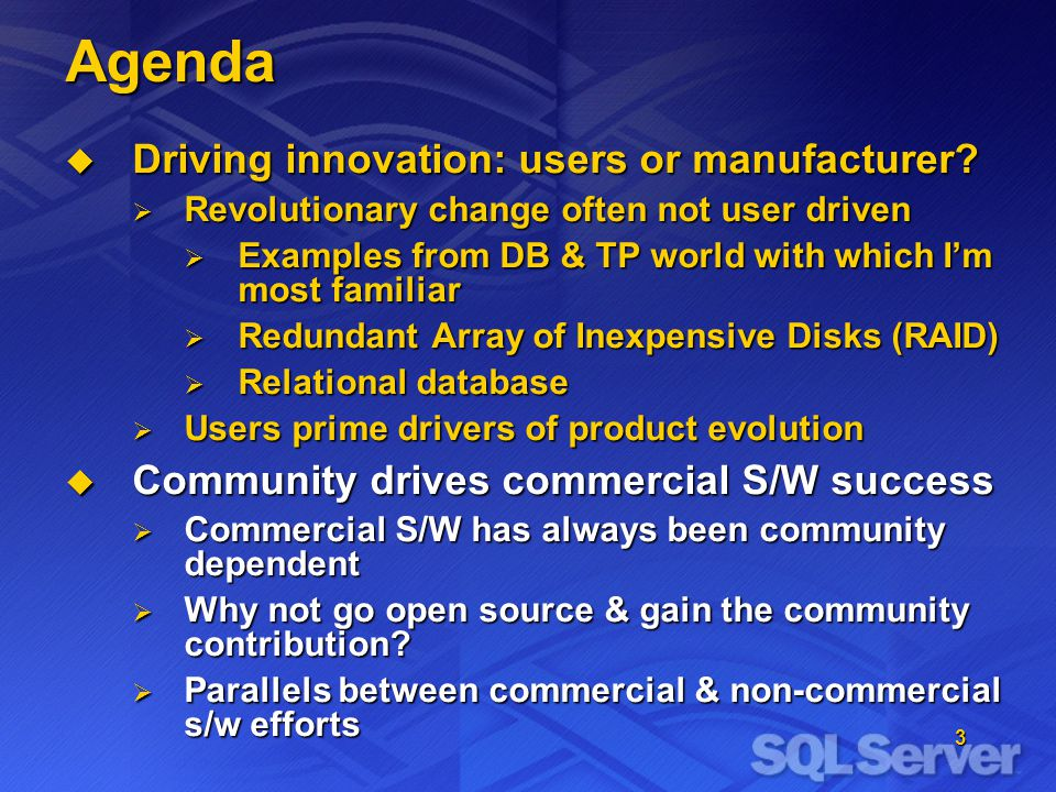 3 Agenda Driving innovation: users or manufacturer.