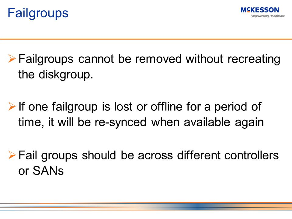 Failgroups Failgroups cannot be removed without recreating the diskgroup.
