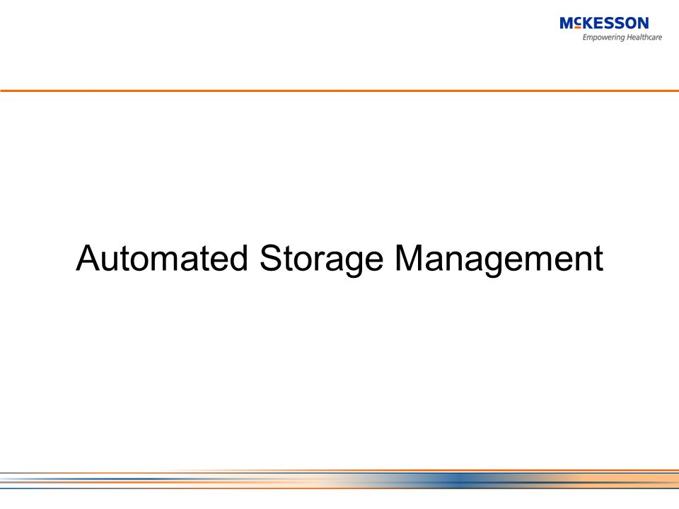 Automated Storage Management