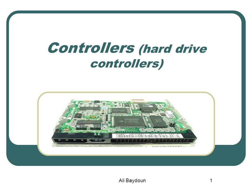 Ali Baydoun1 Controllers (hard drive controllers)