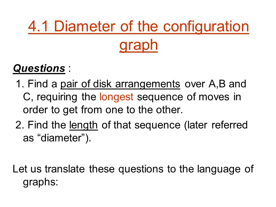 4.1 Diameter of the configuration graph Questions : 1.
