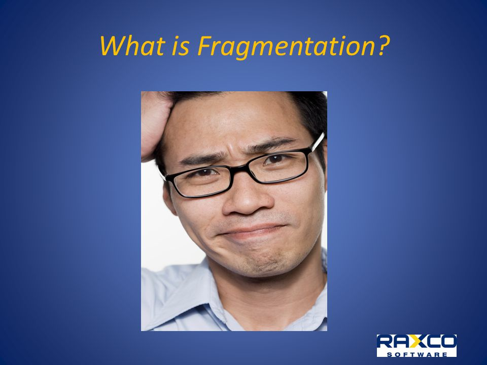 What is Fragmentation