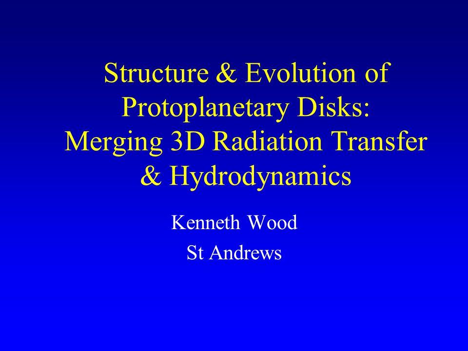 SED Evolution d = 500pc; 10 -8 M < M d < 10 -1 M SIRTF 5, 500secs Wood et al. 2002
