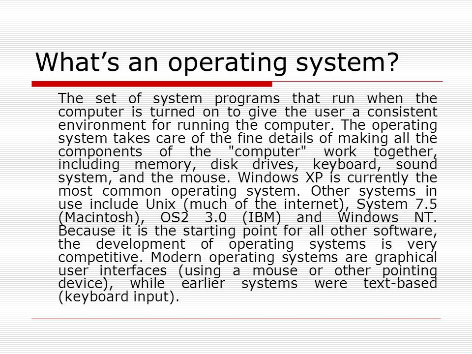 Whats an operating system.