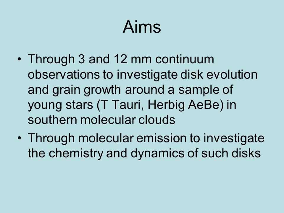 Aims Through 3 and 12 mm continuum observations to investigate disk evolution and grain growth around a sample of young stars (T Tauri, Herbig AeBe) in southern molecular clouds Through molecular emission to investigate the chemistry and dynamics of such disks
