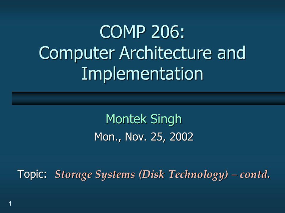 1 COMP 206: Computer Architecture and Implementation Montek Singh Mon., Nov.