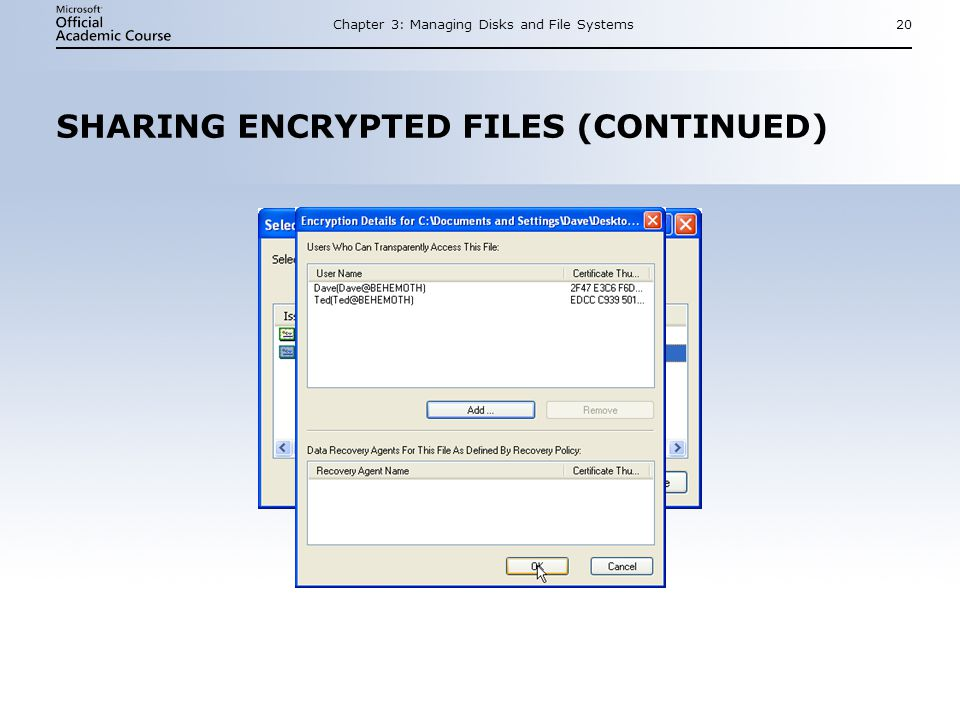 Chapter 3: Managing Disks and File Systems20 SHARING ENCRYPTED FILES (CONTINUED)