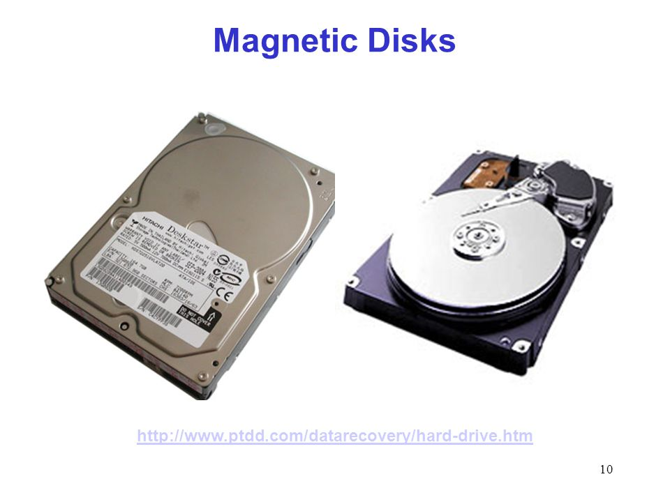 10 Magnetic Disks http://www.ptdd.com/datarecovery/hard-drive.htm