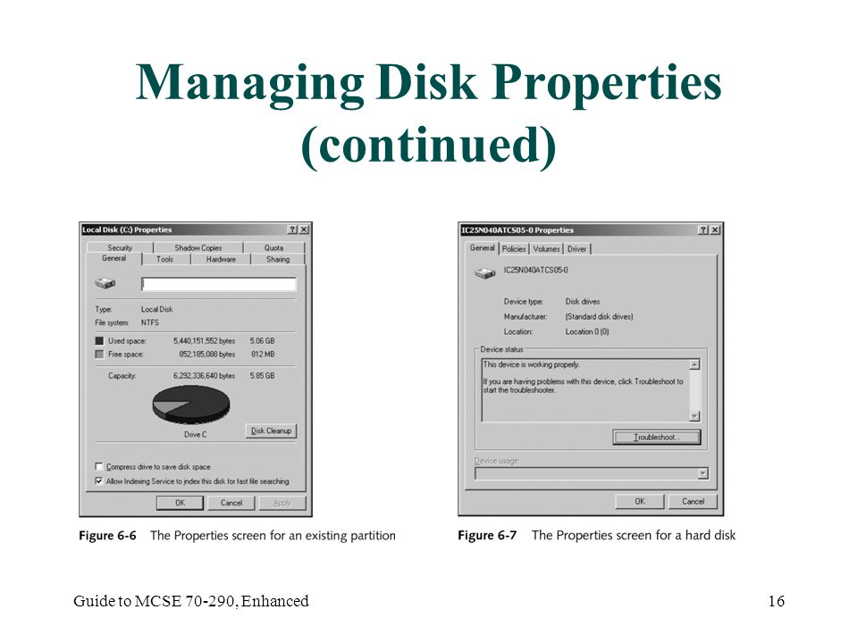 Guide to MCSE , Enhanced16 Managing Disk Properties (continued)