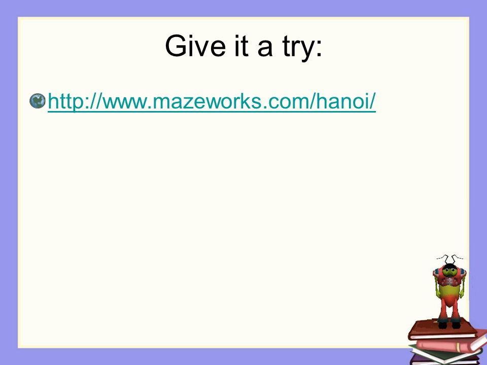 Give it a try: http://www.mazeworks.com/hanoi/