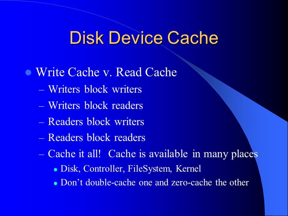 Disk Device Cache Write Cache v.