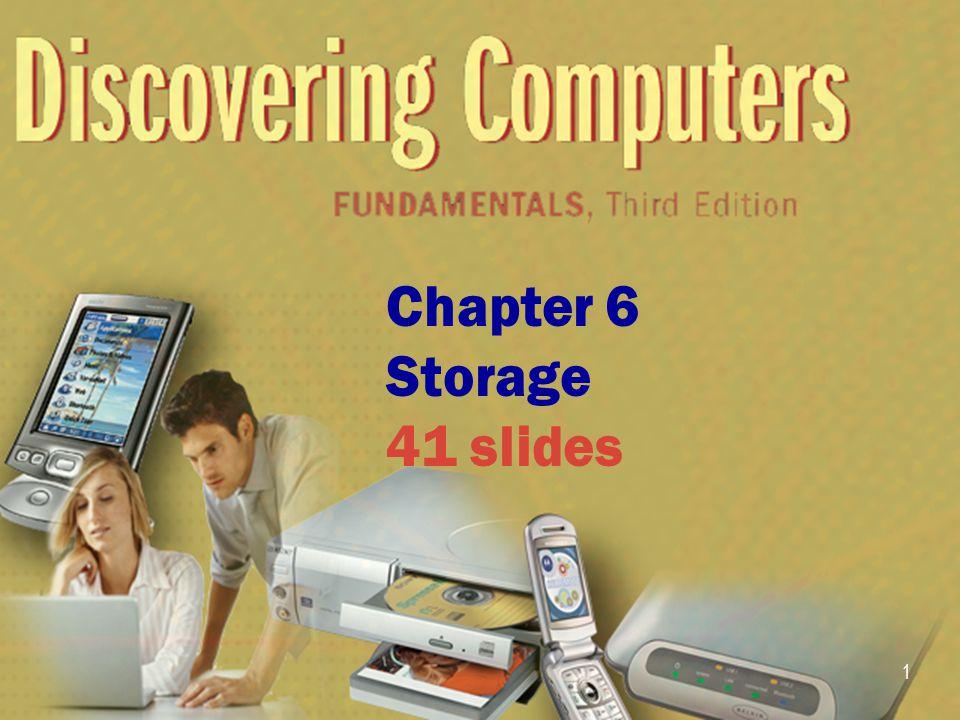 1 Chapter 6 Storage 41 slides