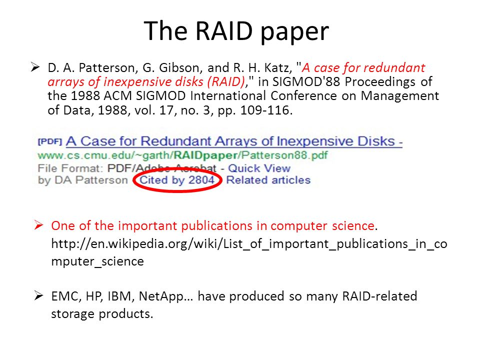 The RAID paper D. A. Patterson, G. Gibson, and R.