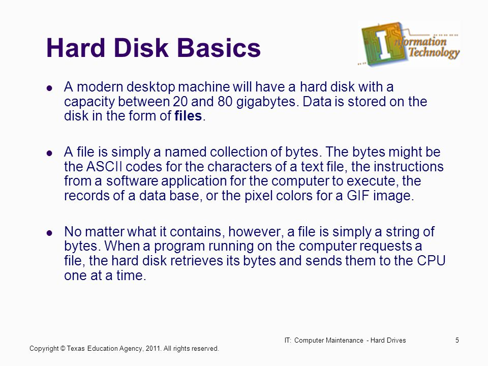 IT: Computer Maintenance - Hard Drives16 Tracks, Cylinders, and Sectors Each track can hold many thousands of bytes of data.
