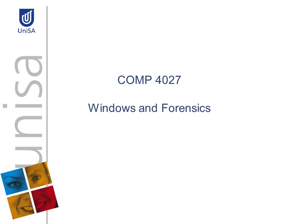 COMP 4027 Windows and Forensics