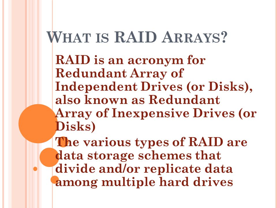 W HAT IS RAID A RRAYS .