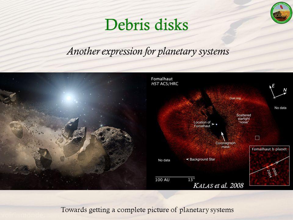 Debris disksDebris disks K ALAS et al.