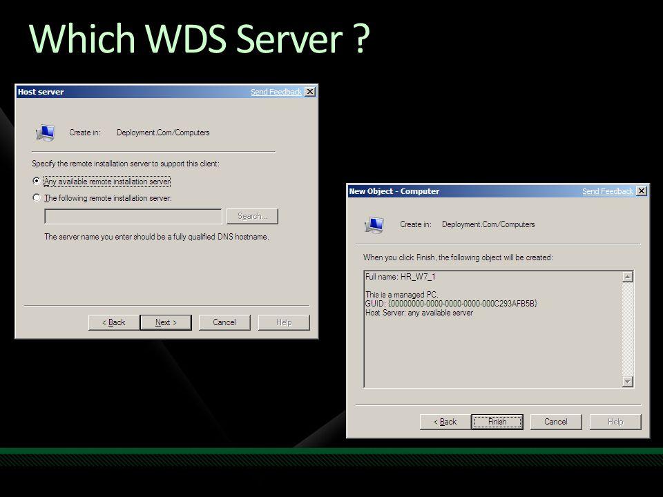 Which WDS Server ?