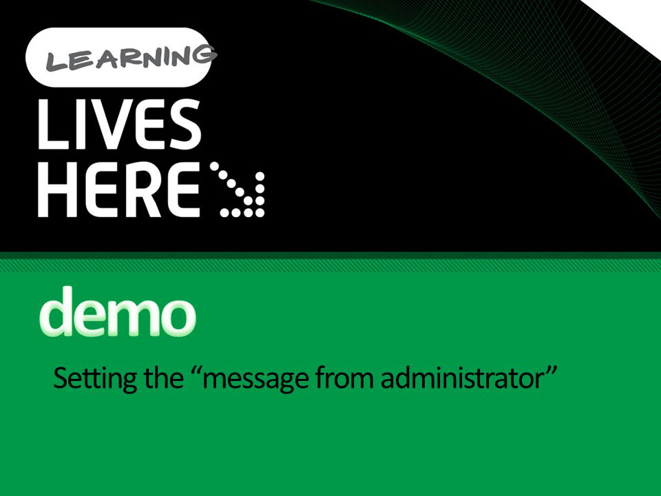 Setting the message from administrator