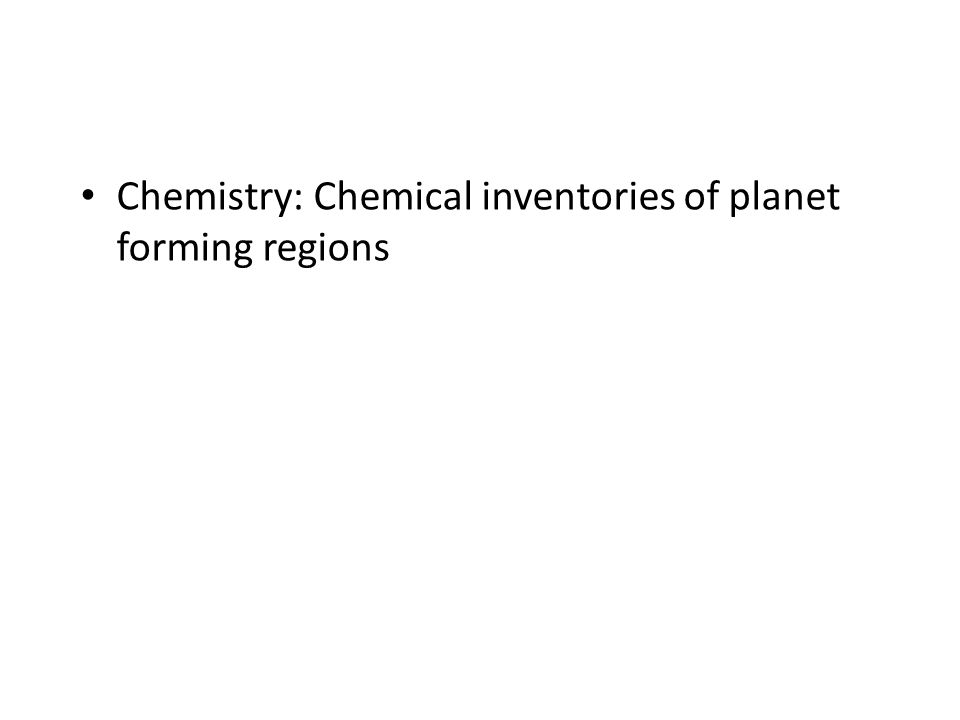 Chemistry: Chemical inventories of planet forming regions