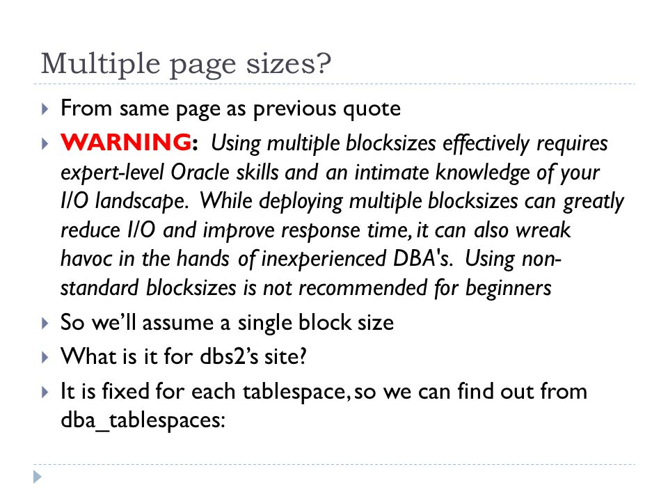 Multiple page sizes.