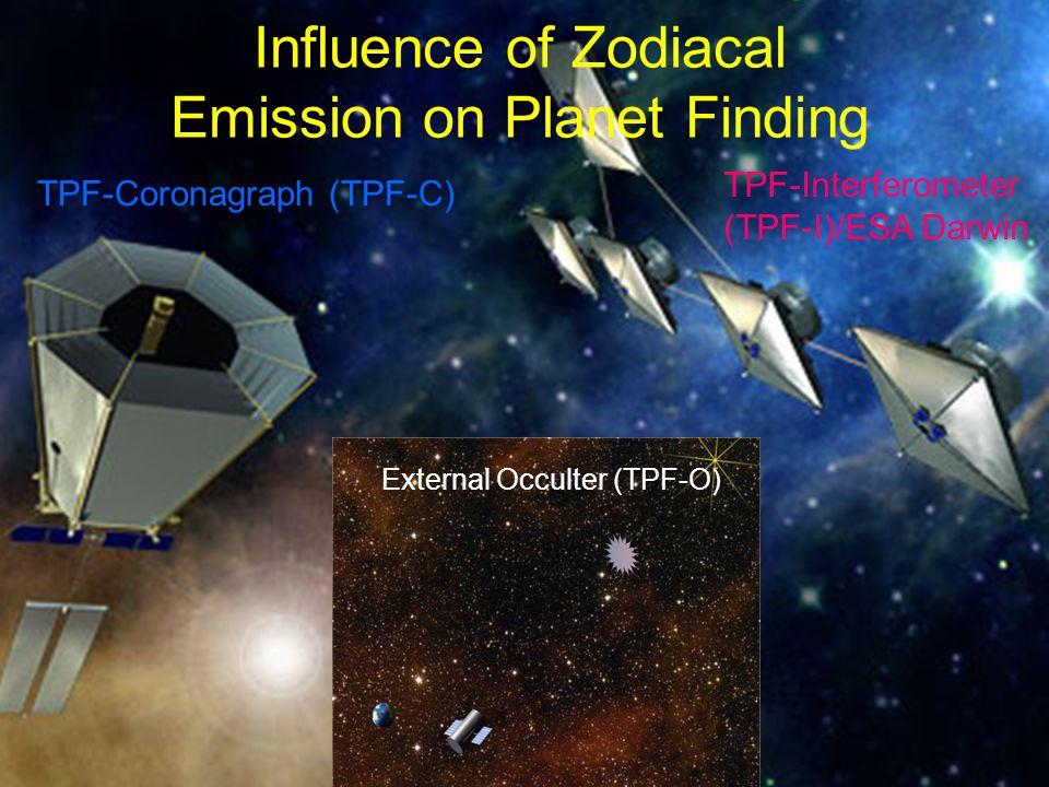 Influence of Zodiacal Emission on Planet Finding TPF-Coronagraph (TPF-C) TPF-Interferometer (TPF-I)/ESA Darwin External Occulter (TPF-O)