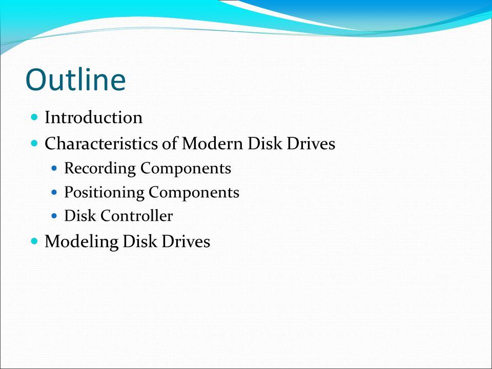 Modeling Disk Drives