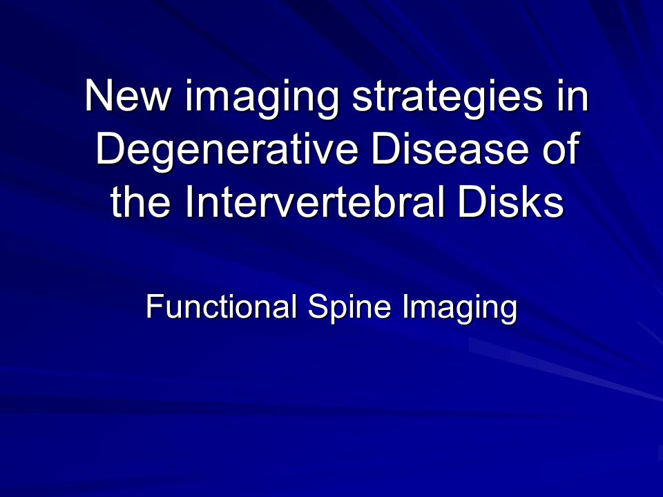 Introduction Current MR imaging often fails to identify cause of pain Surgical management of DDD changing –Biochemical targets for disk therapy –Earlier intervention Imaging goals in transition