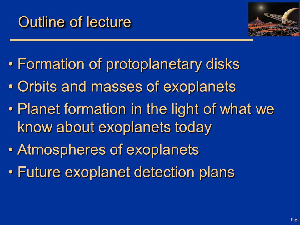 Page Phases in the evolution of protplanetary disks: theory Credit: Jonathan Williams and Lucas Cieza