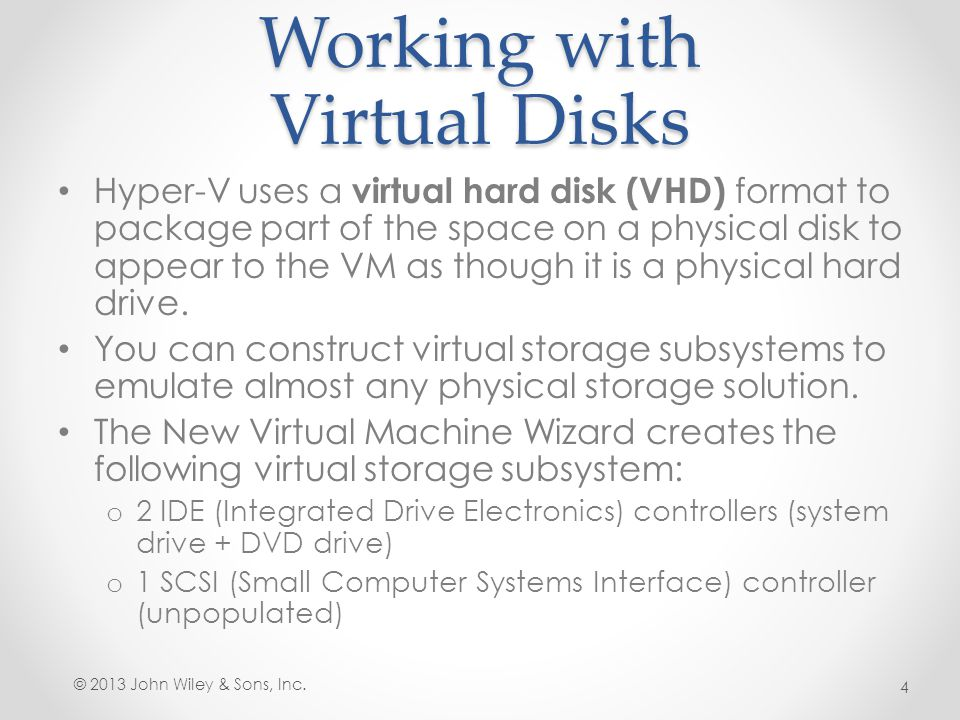 Adding Virtual Disks to Virtual Machines If you chose the Attach a virtual hard disk later option when creating your virtual machine, you will need to attach a virtual hard drive to one of your controllers.