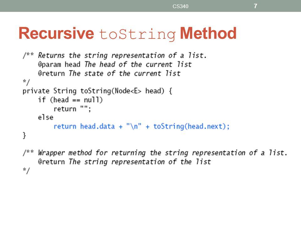 Recursive toString Method CS340 7