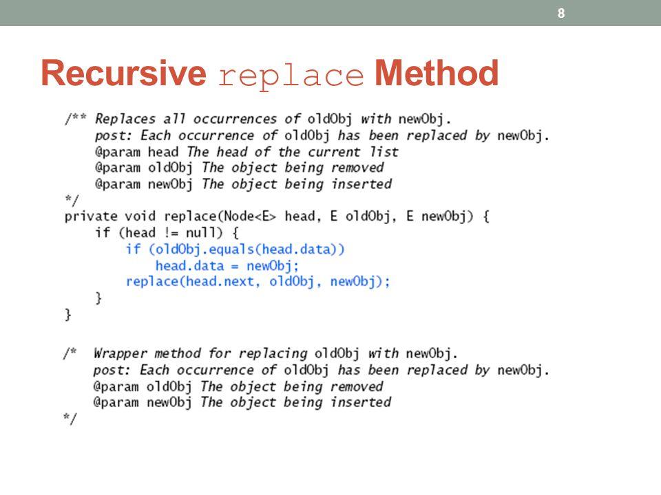Recursive replace Method 8