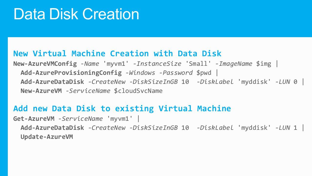 Data Disk Creation
