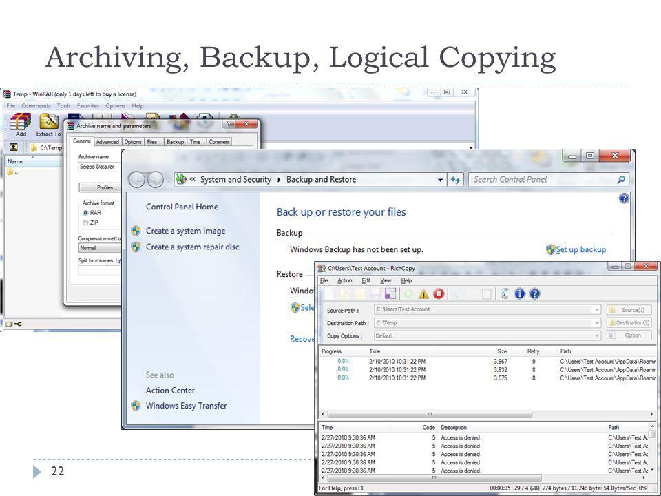 Archiving, Backup, Logical Copying 22