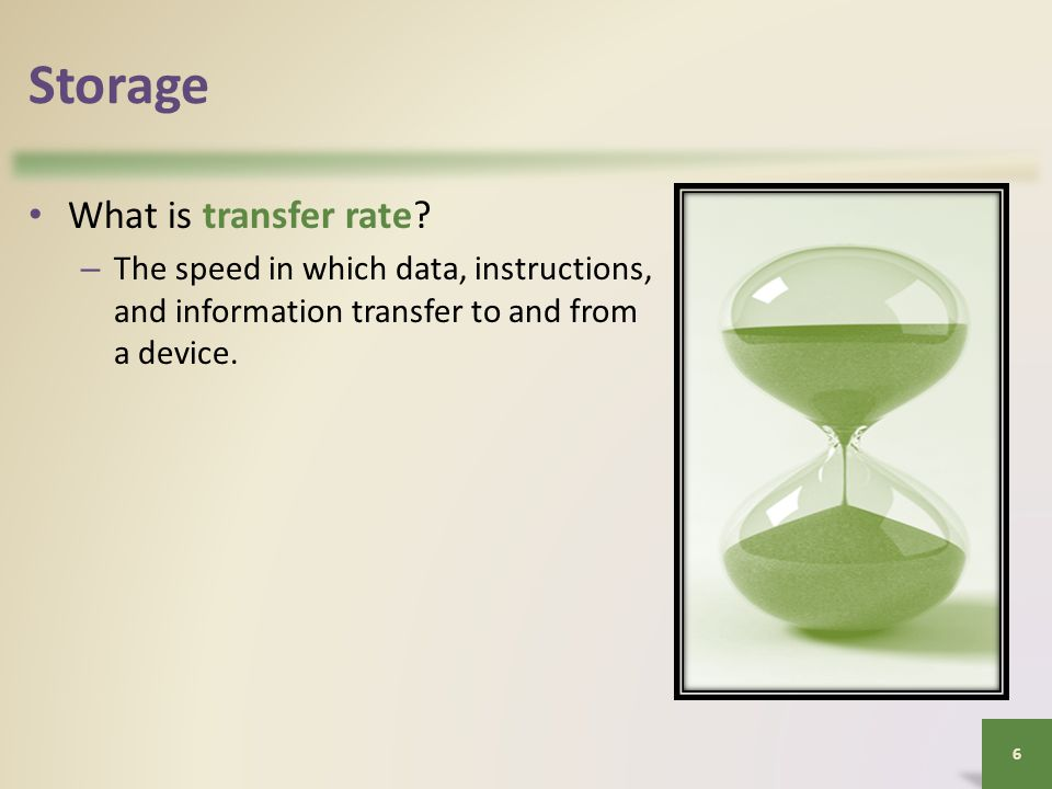 Storage What is transfer rate.