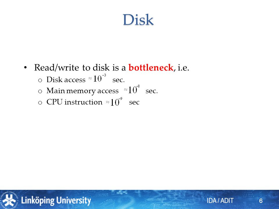IDA / ADIT 7 Files and records Data stored in files.