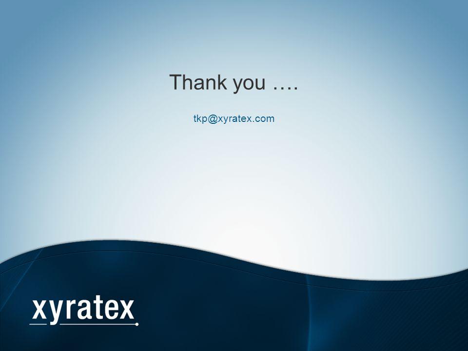 Thank you …. tkp@xyratex.com