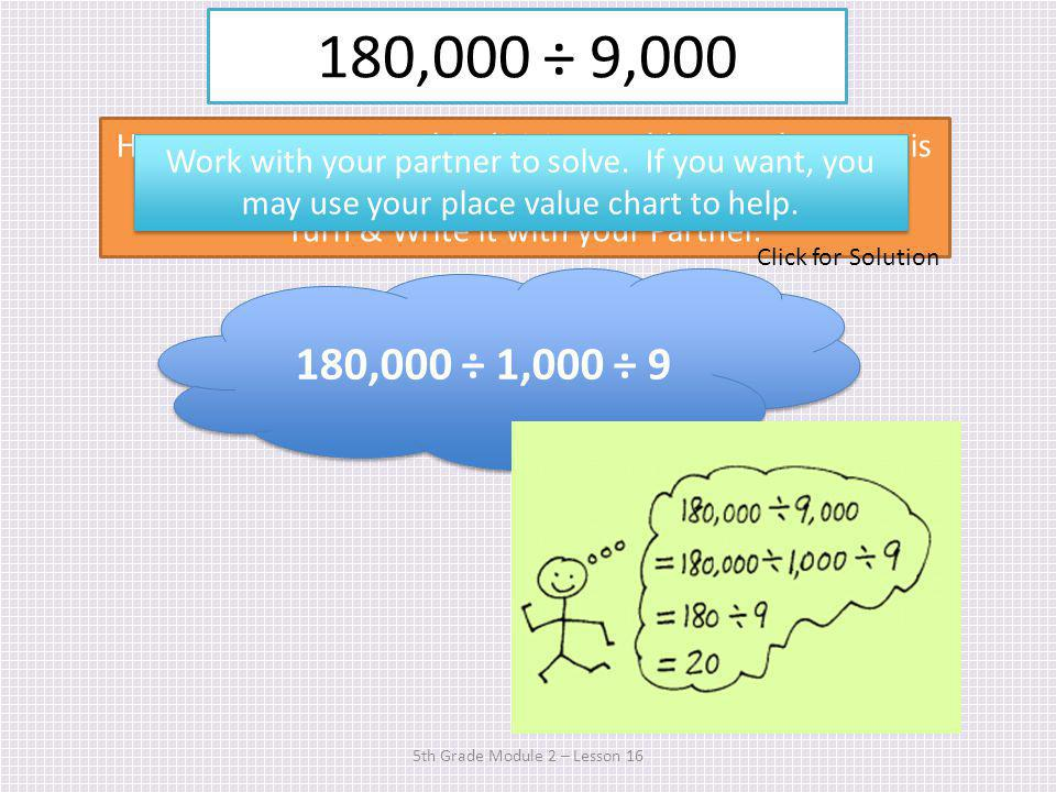 24,000 ÷ 600 5th Grade Module 2 – Lesson 16 How is this problem different from the others weve solved.