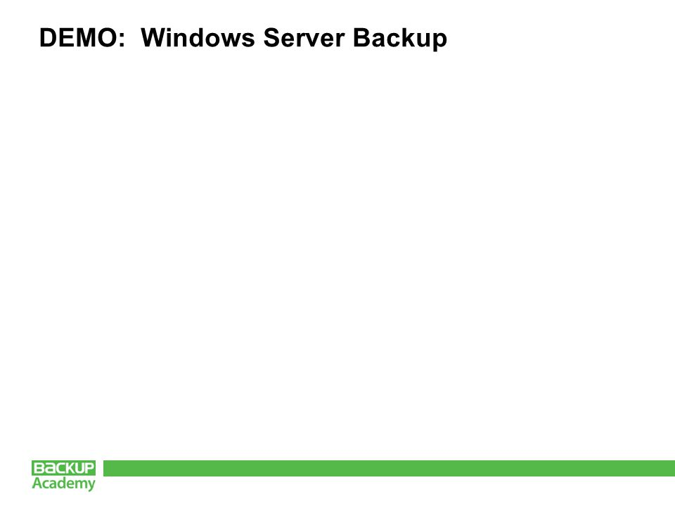 DEMO: Windows Server Backup