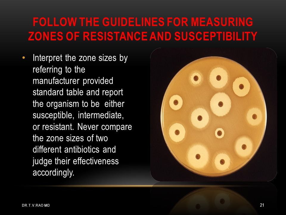 Interpret the zone sizes by referring to the manufacturer provided standard table and report the organism to be either susceptible, intermediate, or r