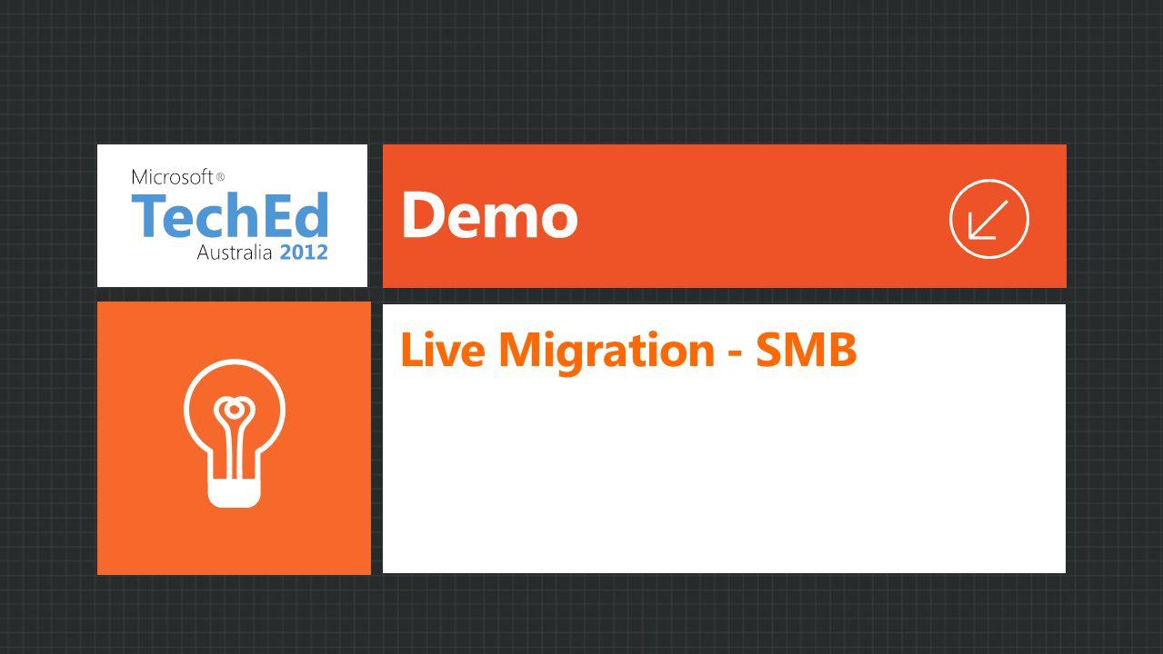 Demo Live Migration - SMB