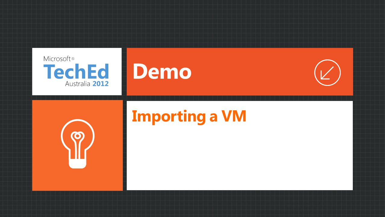 Demo Importing a VM