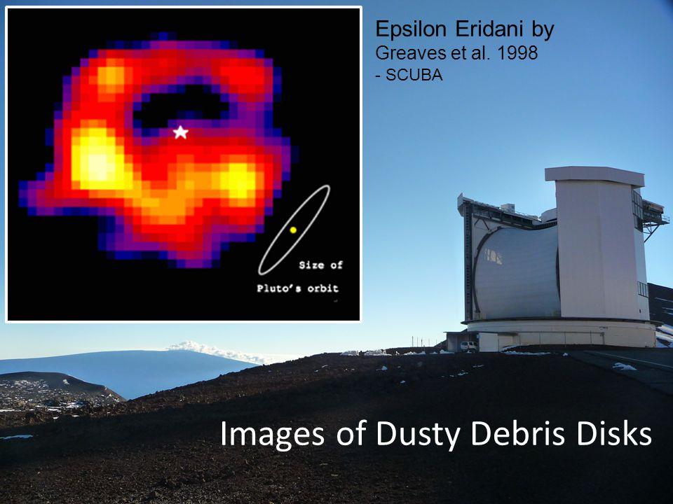 Images of Dusty Debris Disks Epsilon Eridani by Greaves et al. 1998 - SCUBA