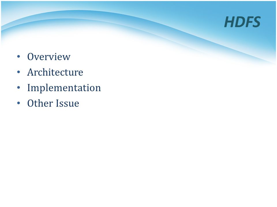 Overview Architecture Implementation Other Issue