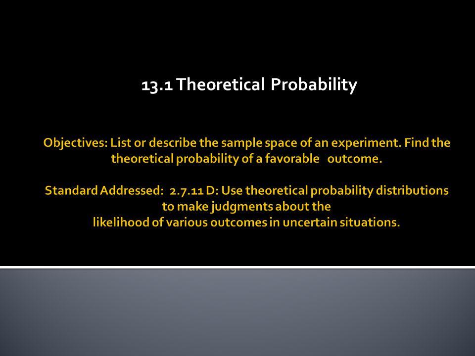13.1 Theoretical Probability